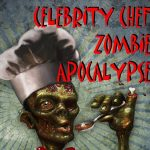 Celebrity Chef Zombie Apocalypse – Best Horror Comedy Book