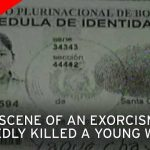 Young woman 'possessed by demon' dies after 'exorcism' performed by family at local church
