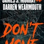 Don't Move by James Murray and Darren Wearmouth